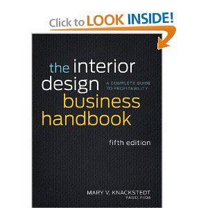 The Interior Design Business Handbook A Complete Guide To Profitability Mary V Knackstedt