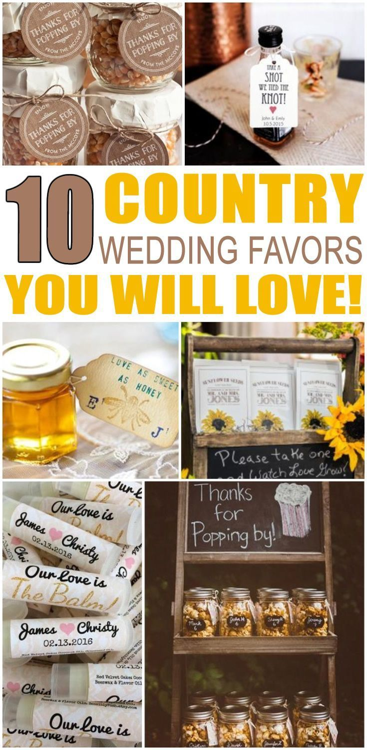 Country Wedding Favor Ideas That Your Guests Will Love Find From DIY Cheap Creative Unique Inexpensive Elegant Classy Useful And More