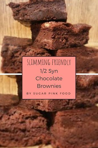 12 Syn Chocolate Brownies  Slimming World  Sugar Pink Food