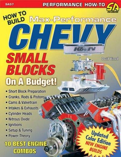 How to Build Max-performance Chevy Small Blocks on a Budget: 10 Best