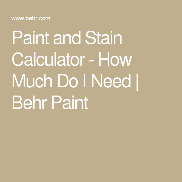 Paint and stain calculator how much do i need behr paint for behr.