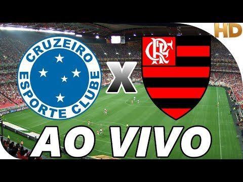 Assistir Cruzeiro X Flamengo Ao Vivo Online Gratis Link Do Jogo Http Www Aovivotv Net Assistir Jogo Do Cru Jogo Do Cruzeiro Assistir Jogo Flamengo Ao Vivo