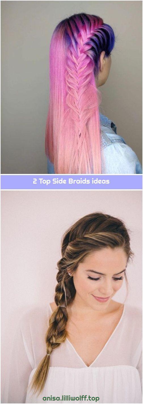 2 Top Side Braids ideas #sidebraidhairstyles