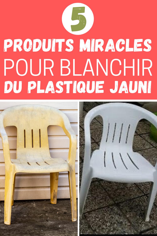 5 Produits Miracles Pour Blanchir Du Plastique Jauni Volet Pvc Trucs Et Astuces Maison Plastique