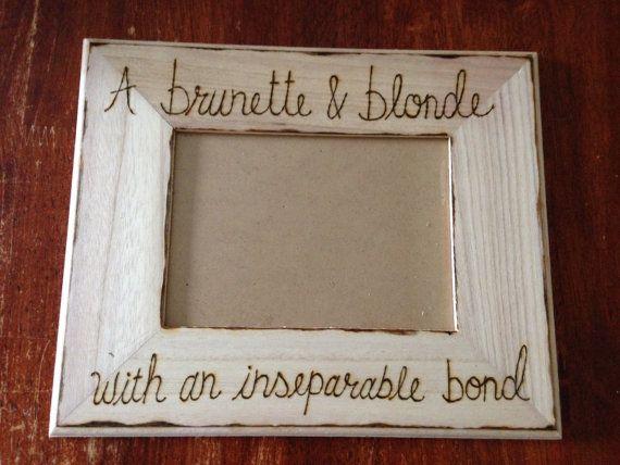 Brunette and Blonde friend picture frame on Etsy, $23.00 @Kasey ...