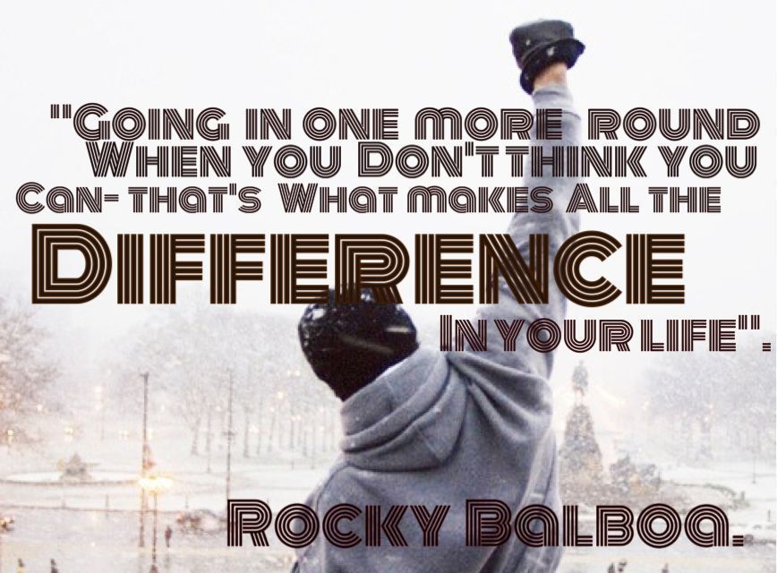 Rocky Balboa About Going The Distance In The Ring Rockybalboaquotes Rocky Balboa About Going The Distance I Rocky Quotes Rocky Balboa Quotes Rocky Balboa