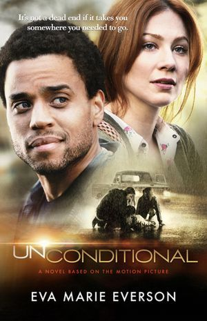 Unconditional- One of the best and inspiring movies I have seen