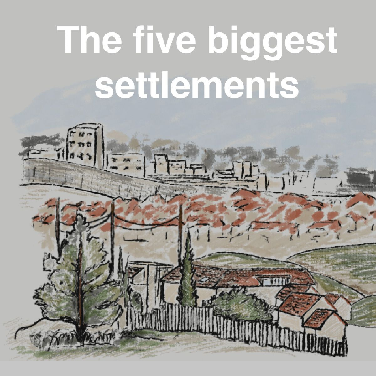 Israel S Settlements Over 50 Years Of Land Theft