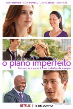Assistir O Plano Imperfeito Legendado Online No Livre Filmes Hd