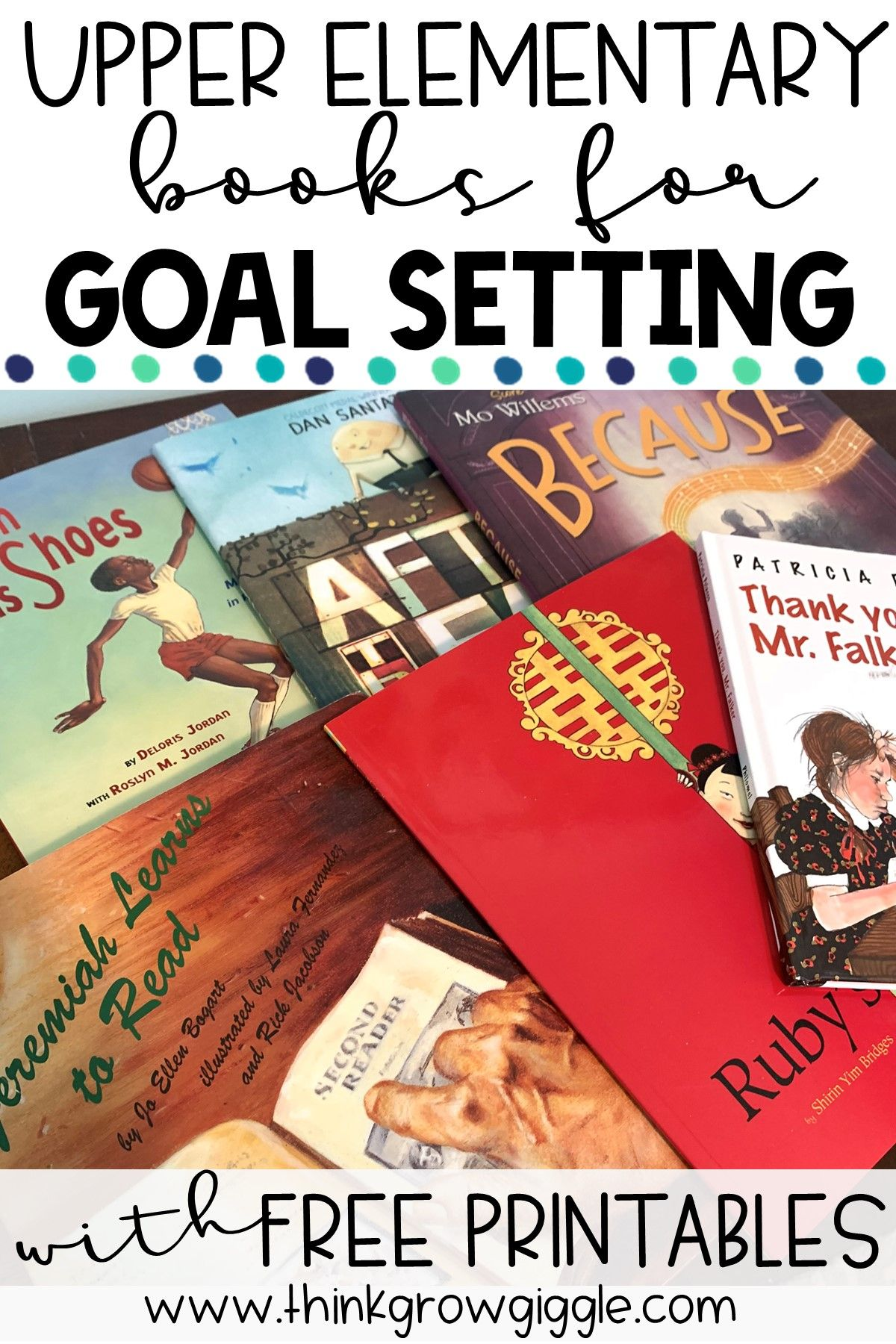 Goal Setting Books And Free Worksheet In