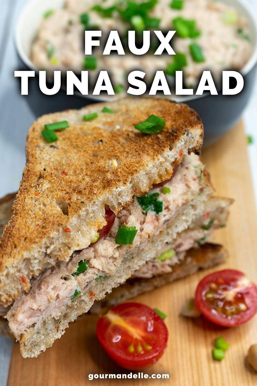 Faux Tuna Salad Vegan Tuna Sandwiches Fool Proof Recipes Lunch Restaurants Vegan Salad Recipes