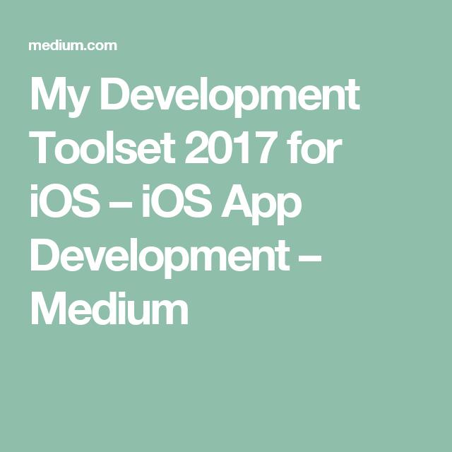 My Development Toolset 2019 for iOS 🛠   Swift   App