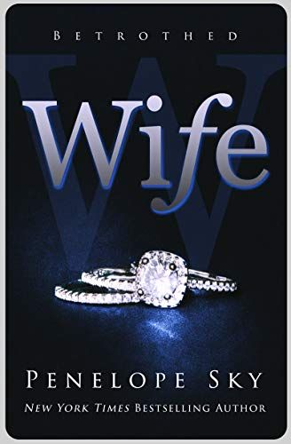 Wife  Betrothed Book 1  By Penelope Sky S      Amazon