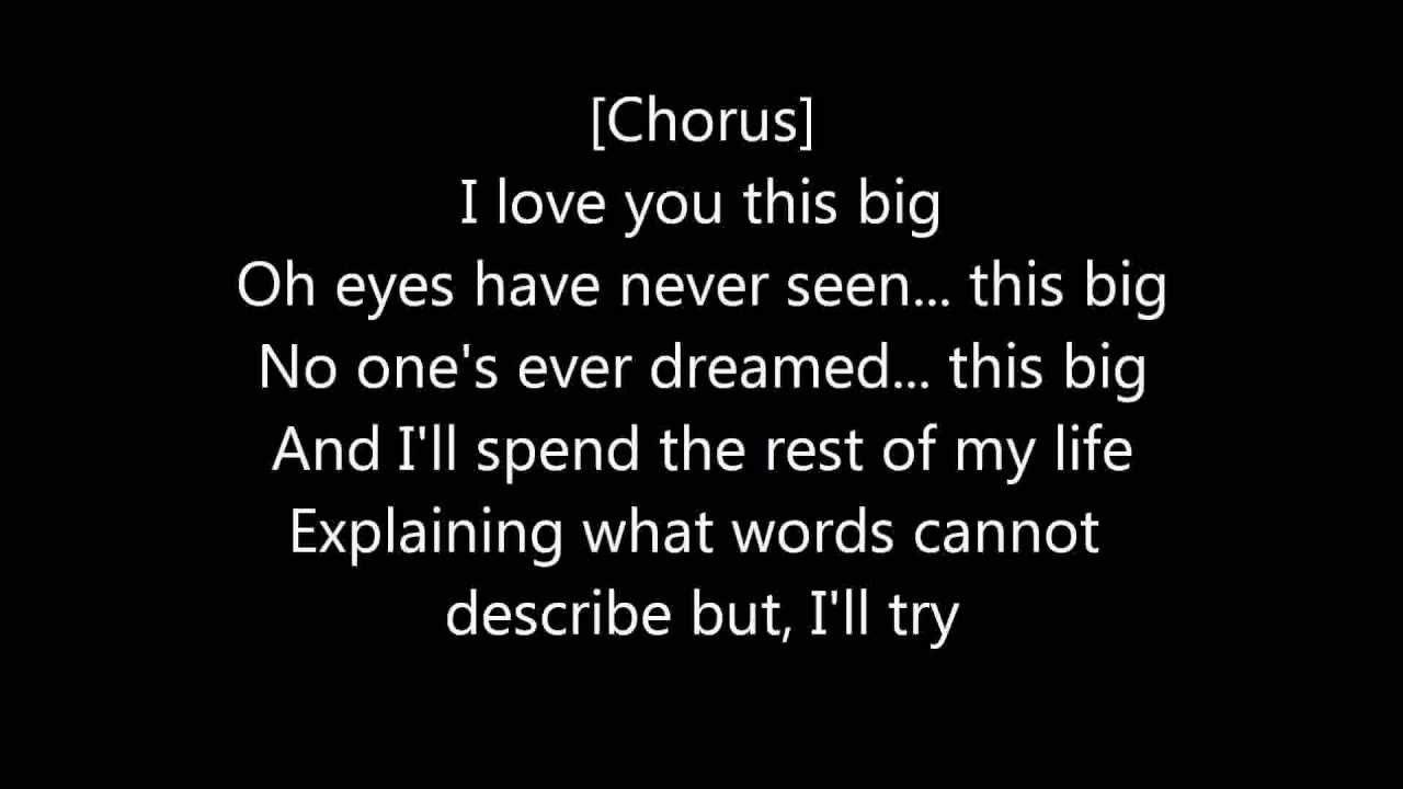 Scotty Mccreery I Love You This Big Lyrics Big Lyrics Love