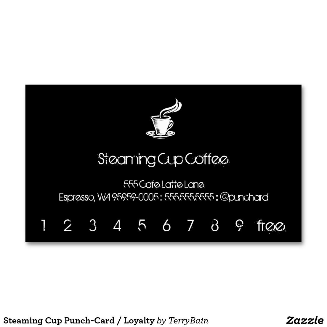 Steaming Cup Punch-Card / Loyalty Business Card | Loyal to Coffee ...