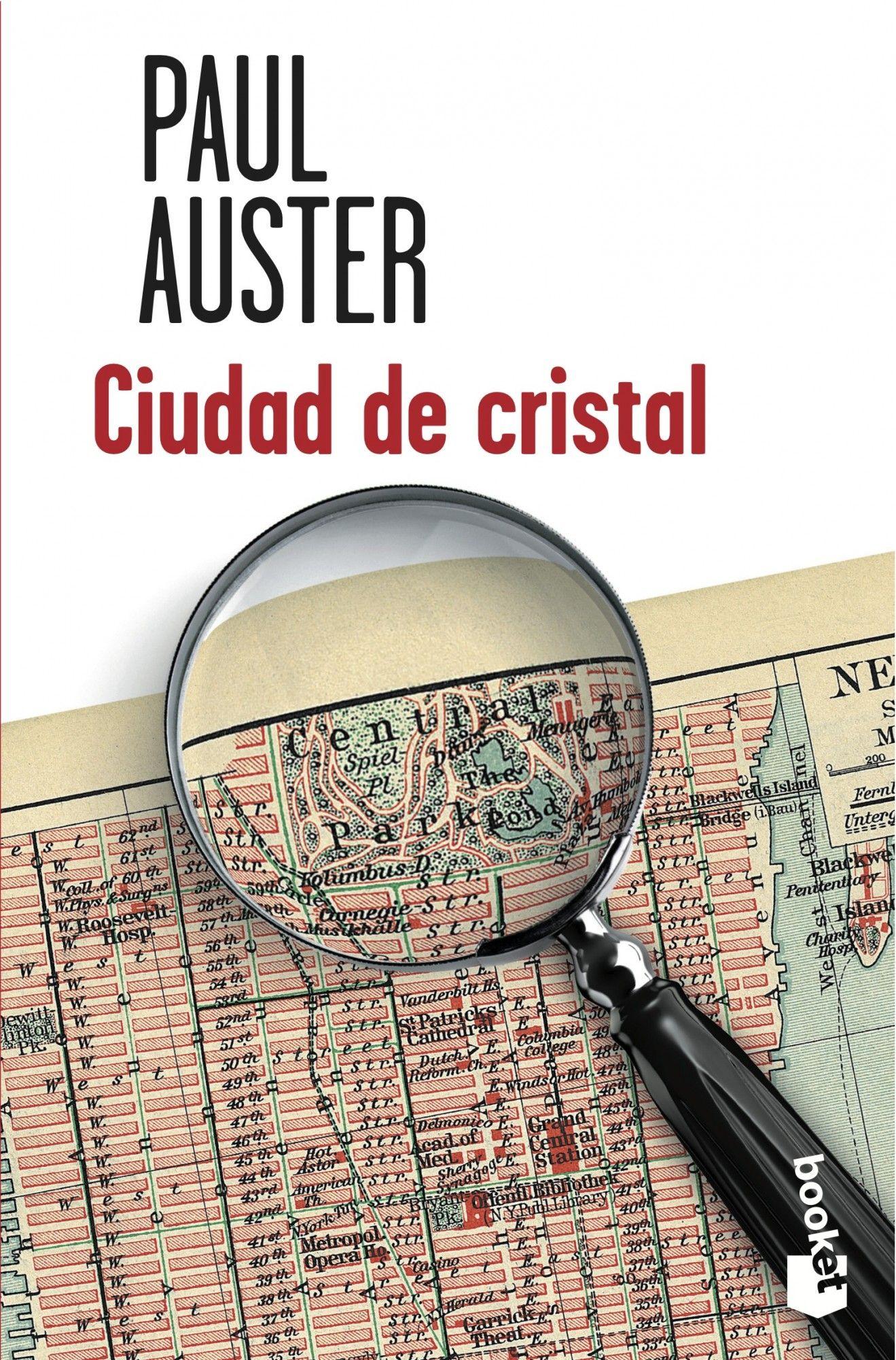 Ciudad De Cristal La Trilogía De Nueva York I Paul Auster Libros Escritores Novelas Policiacas