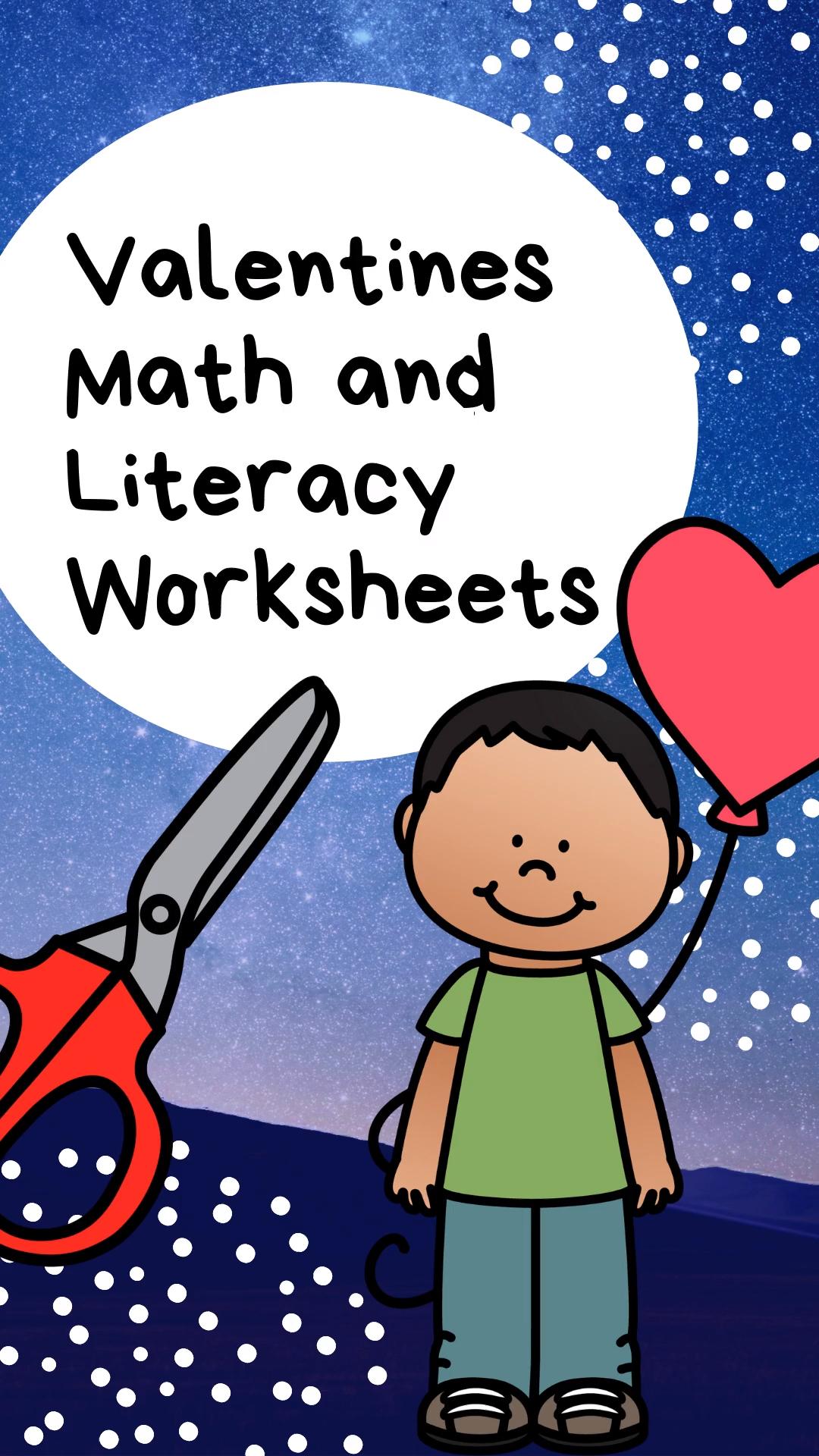Valentines Math And Literacy Worksheets For Kindergarten