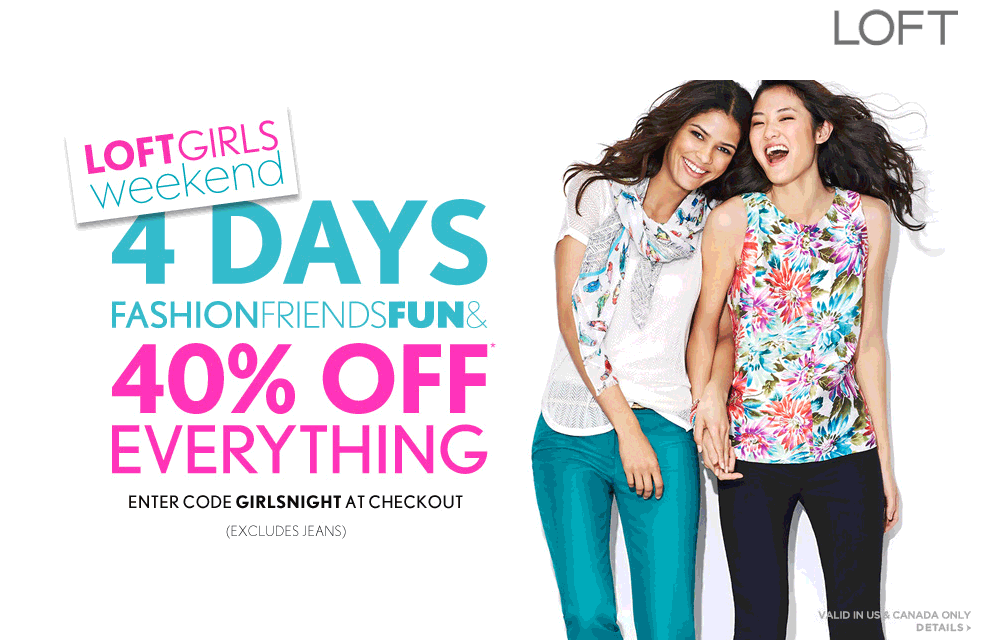 Pinned June 20th 40 Off Everything At Loft Or Online Via Promo Code Girlsnight Coupon Via The Coupons App Jeans Shop Coupon Apps Girlsnight