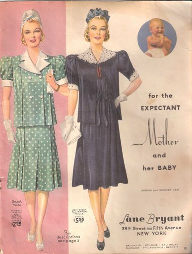 df8ad427d62b8 Lane Bryant for the expectant mother and her baby (1941). | 1940s ...