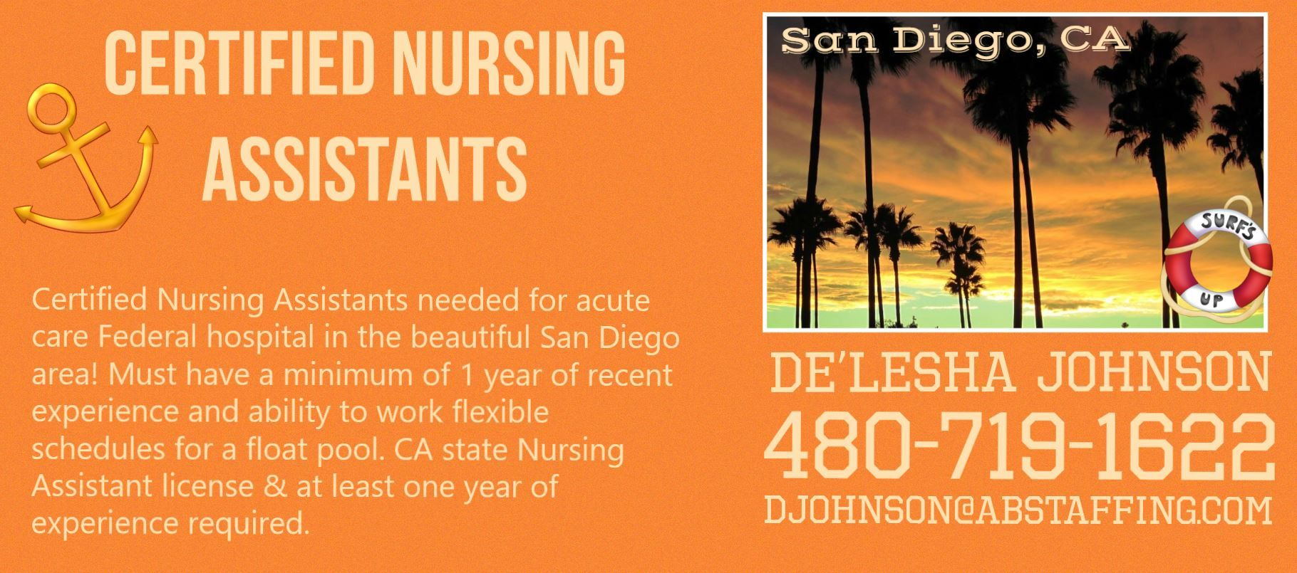 CNAs San Diego, CA! Email De'Lesha at djohnson