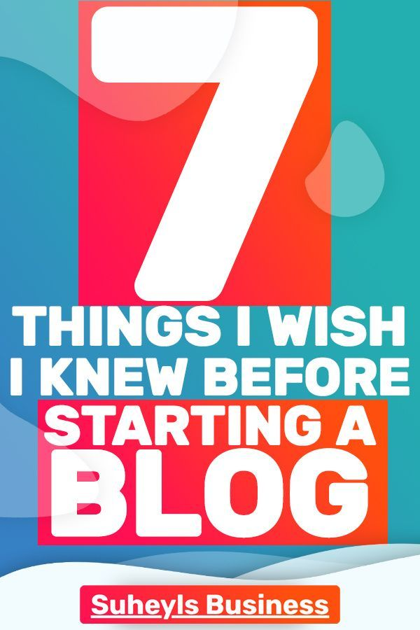 Starting a blog is one of the best ways to put yourself out there and drive traffic. Read this article to find more about the 7 things I wish I knew before starting my blog. #startablog #howtostartablog #bloggingforbeginners