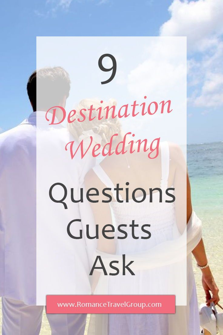 9 common destination wedding questions guests ask in 2020