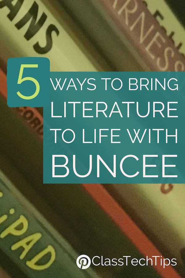 5 Ways To Bring Literature To Life With Buncee Best Reading Apps