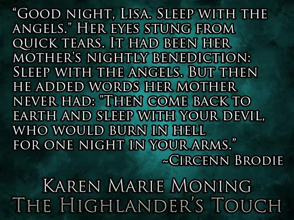 Circenn BrodieThe Highlander Touch Quote Reading Pinterest Extraordinary Highlander Quotes