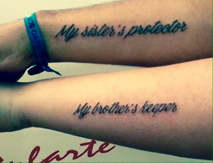 """5db514f3558be """"My sister's protector, my brother's keeper."""" Siblings Quotes Tattoo ideas"""