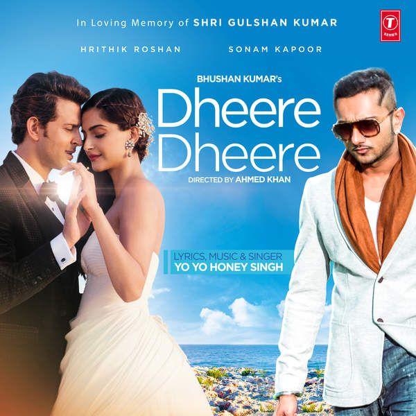 Dheere dheere yo yo honey singh (2015) download mp3 songs.