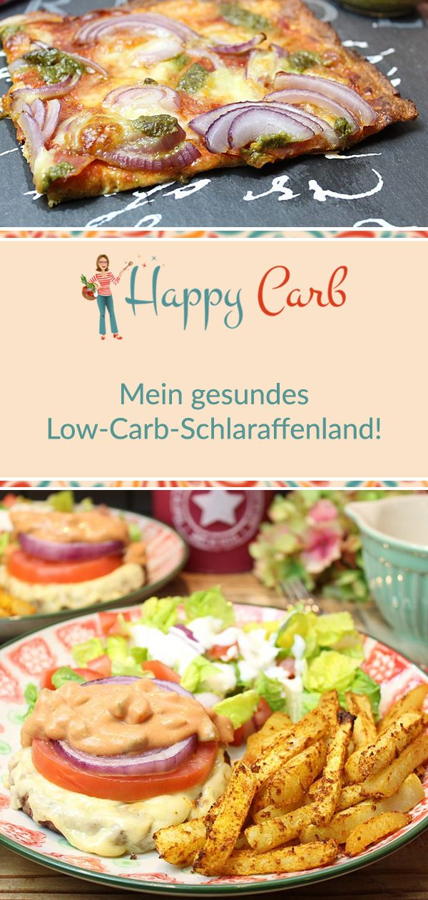 Low-Carb-Pizza, -Burger, -Döner und mehr. Mein gesundes Low-Carb-Schlaraffenland! - Happy Carb #lowcarbsnacks