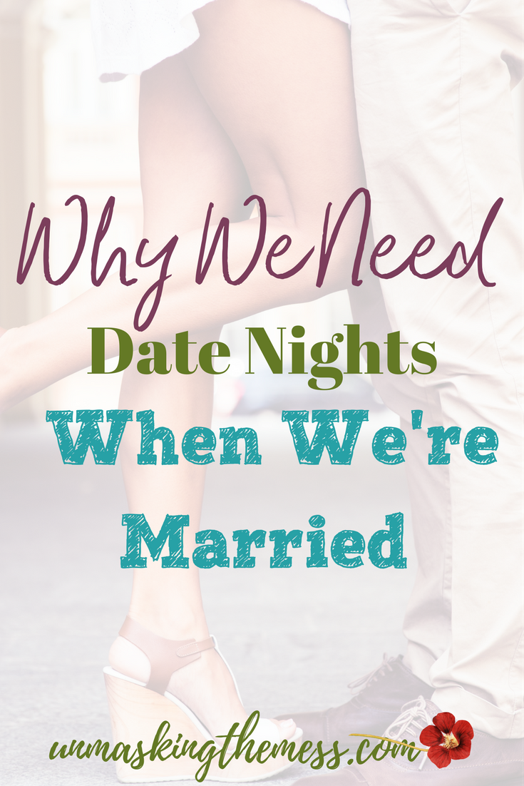 Christian Marriage Quotes Why We Need Date Nights When We're Married  Christian Marriage