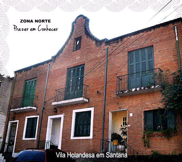 Uma Vila Holandesa no bairro de Santana