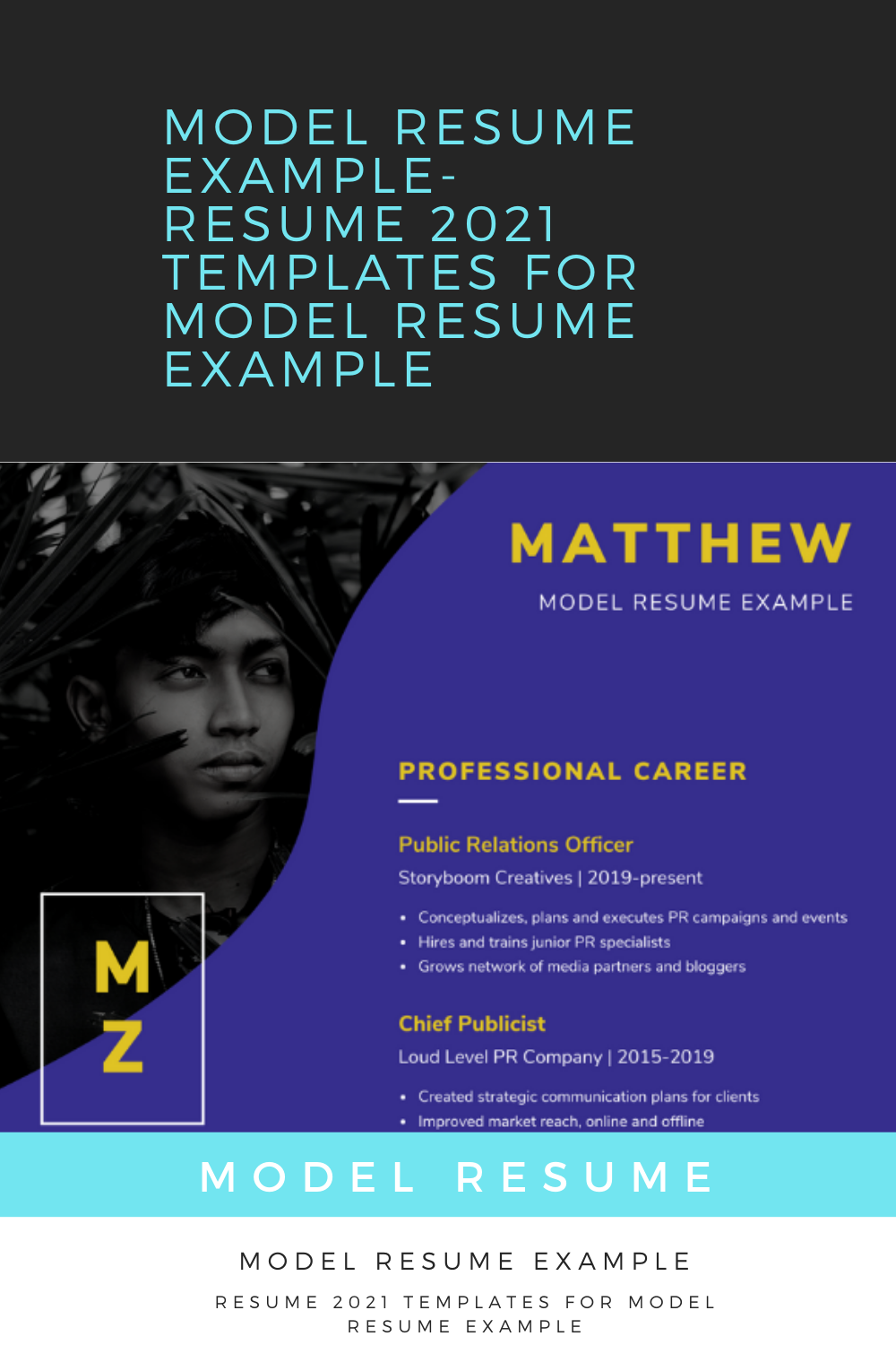 Model Resume Example Resume 2021 Templates For Model Resume Example In 2021 Resume Examples Resume Resume Template