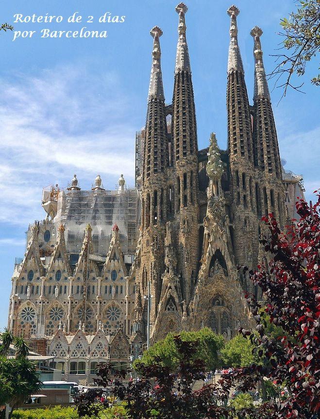 Roteiro De 2 Dia Em Barcelona O Que Fazer Em Barcelona Quais As Principais Atrações De Barcelona Ba Viagens Espanholas Lugares Para Visitar Dicas De Viagem