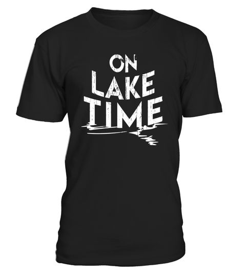 049a19af1 On Lake Time - Funny Summer Boating and Fishing T-Shirt . Special Offer,  not available in shops Comes in a variety of styles and colours Buy yours  now ...