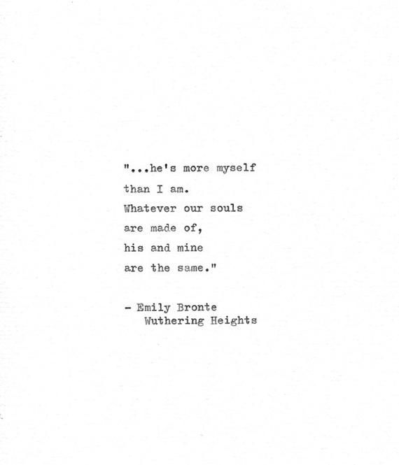Wuthering Heights Hand Typed Quote