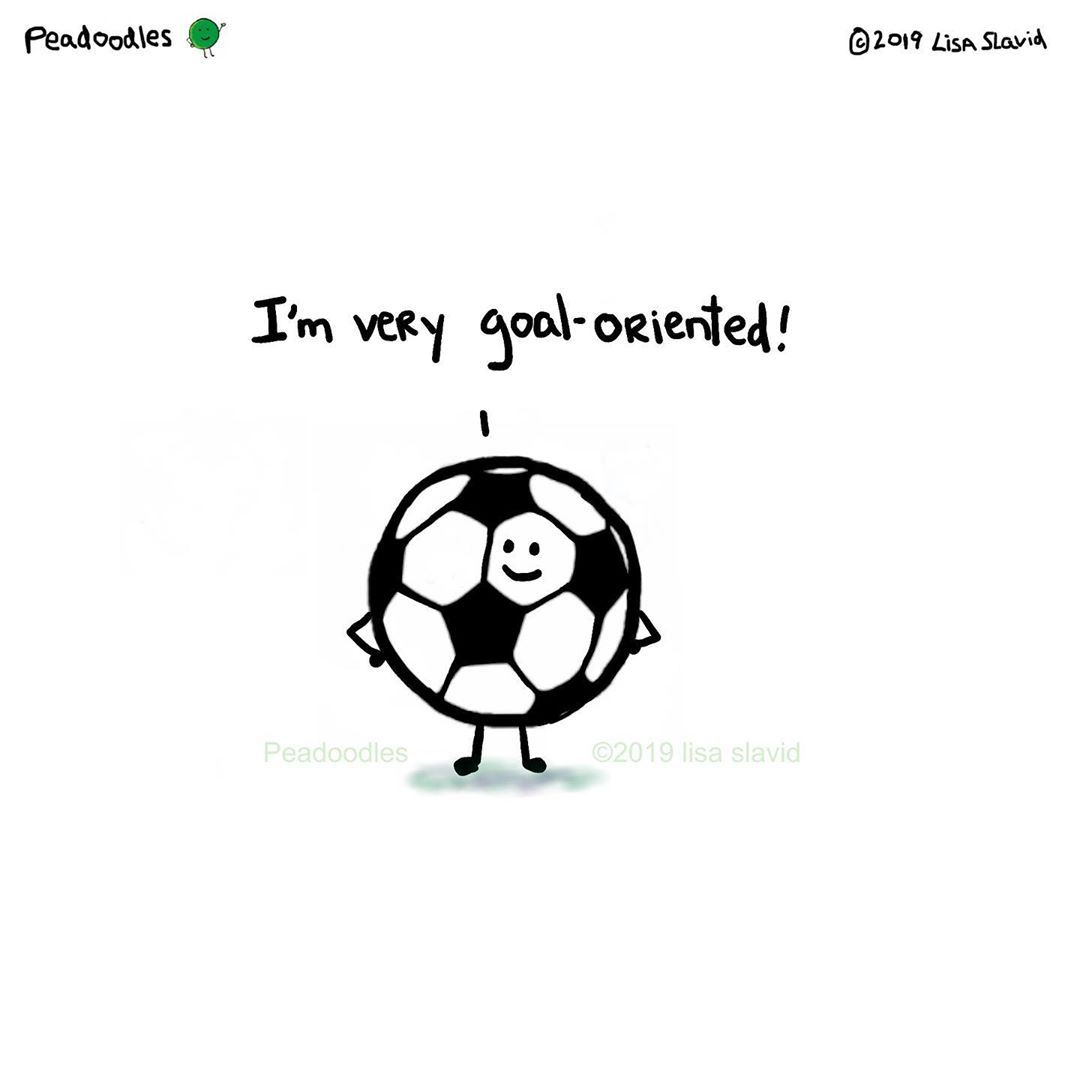 Funny Pun I M Very Goal Oriented Soccer Ball Punny Humor Soccer Soccerball Peadoodles Funnypics Funnypictures Pun Funn Funny Puns Cute Puns Puns