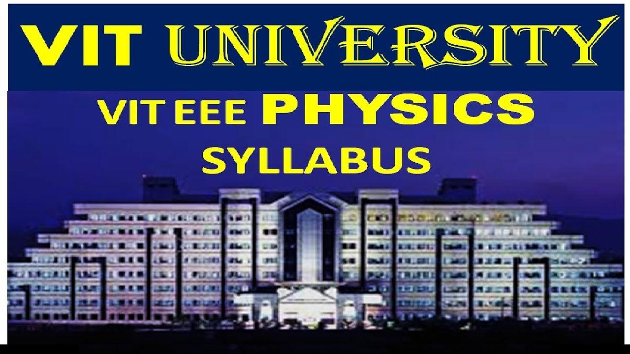 viteee physics syllabus, vit university entrance exam
