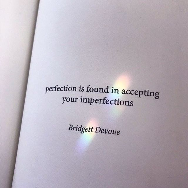 Amzn Quote: Perfection Is Found In Accepting Your Imperfections