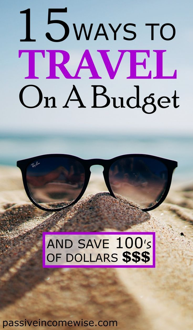 How To Travel On A Budget And Save 1 320