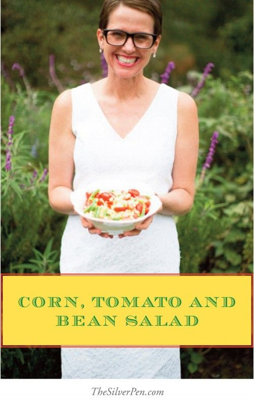 Corn, Tomato and Bean Salad-Beating Cancer with Nutrition | The Silver Pen