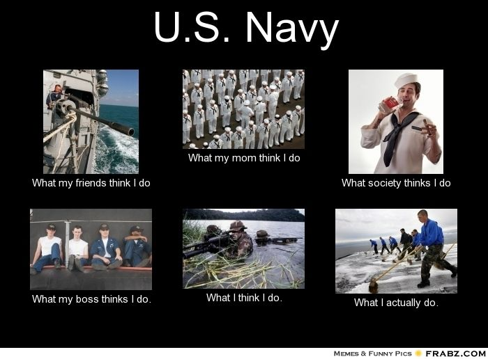 Pin By Jackie Clements On My Son Mike Navy Humor Navy Jokes Navy Memes