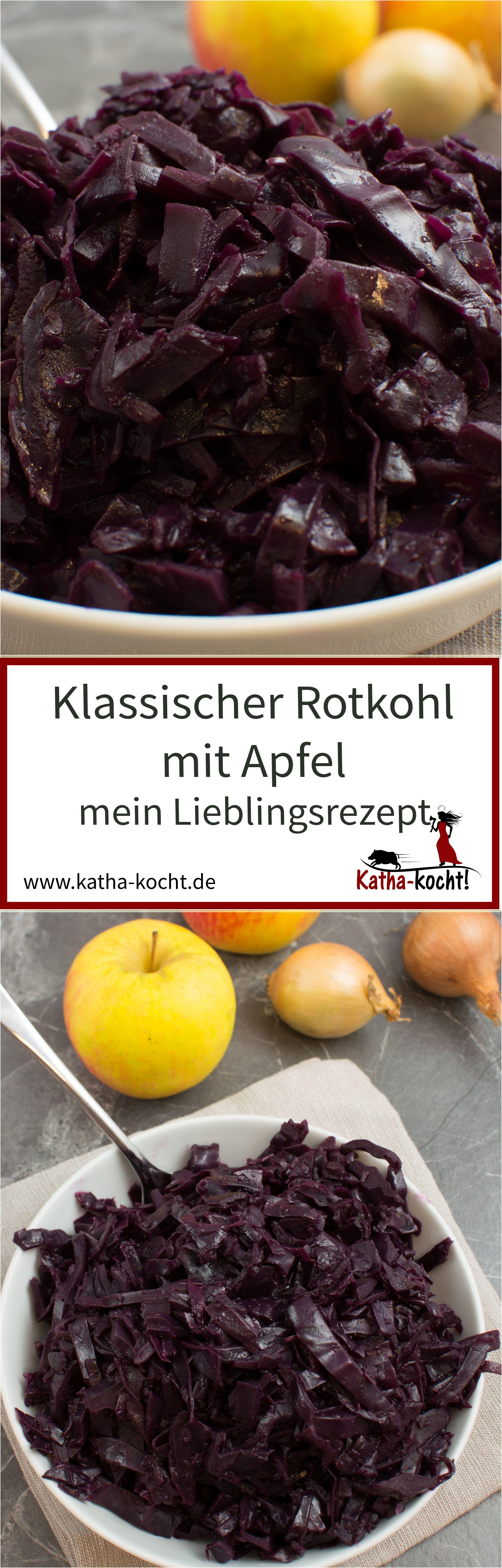 Klassischer Rotkohl - mein Lieblingsrezept | Rezepte | Pinterest ...