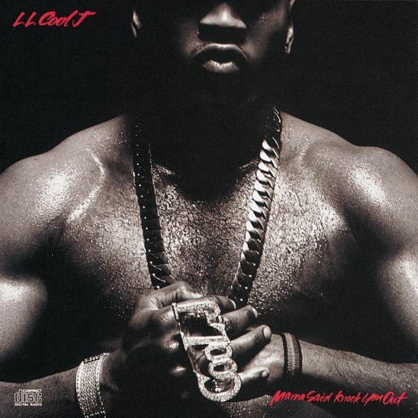 Mama Said Knock You Out By Ll Cool J Soundtracking Com