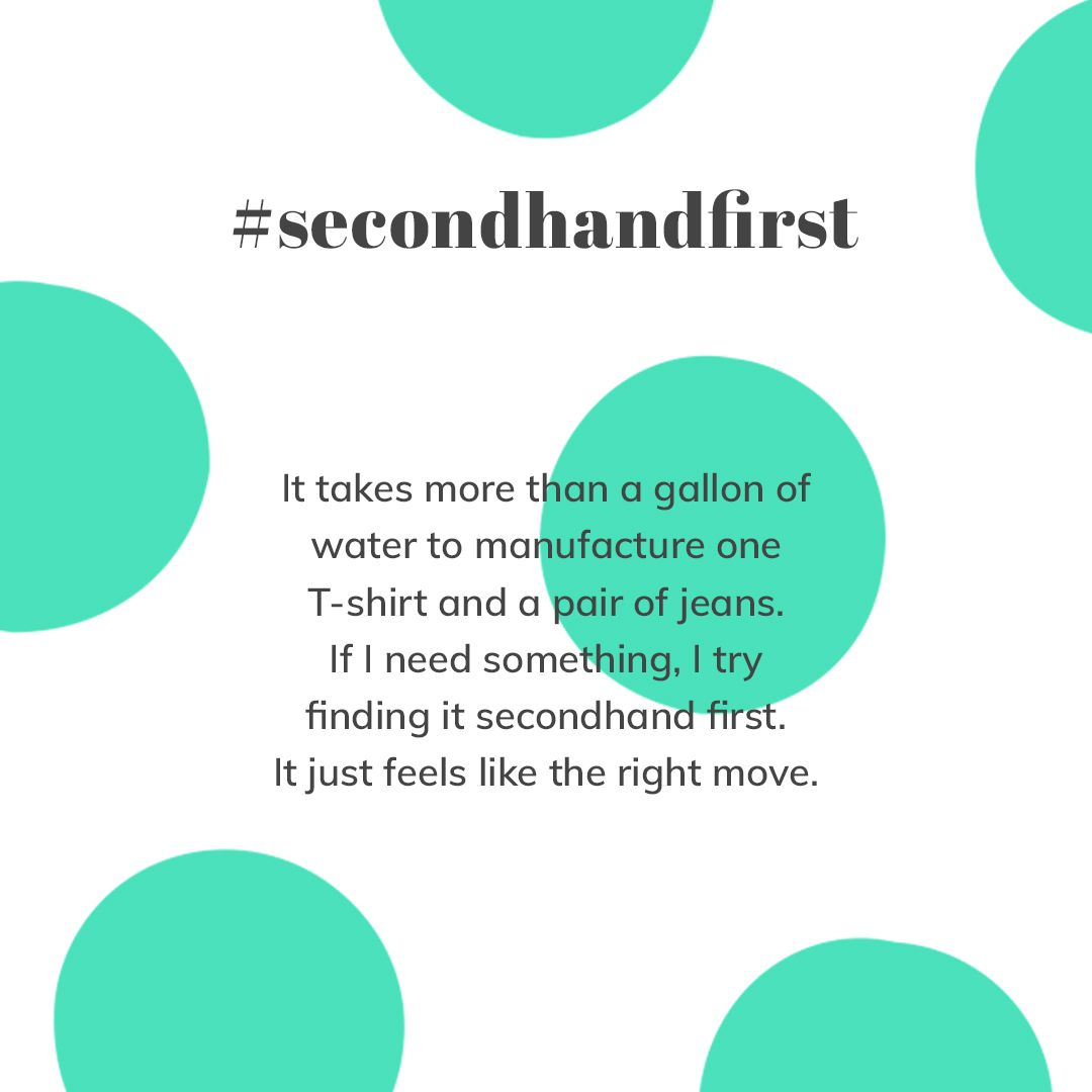 Saving Water To Save The Planet We Love It Why Do You Shop Secondhandfirst Second Hand Clothes Hand Quotes Thrifting