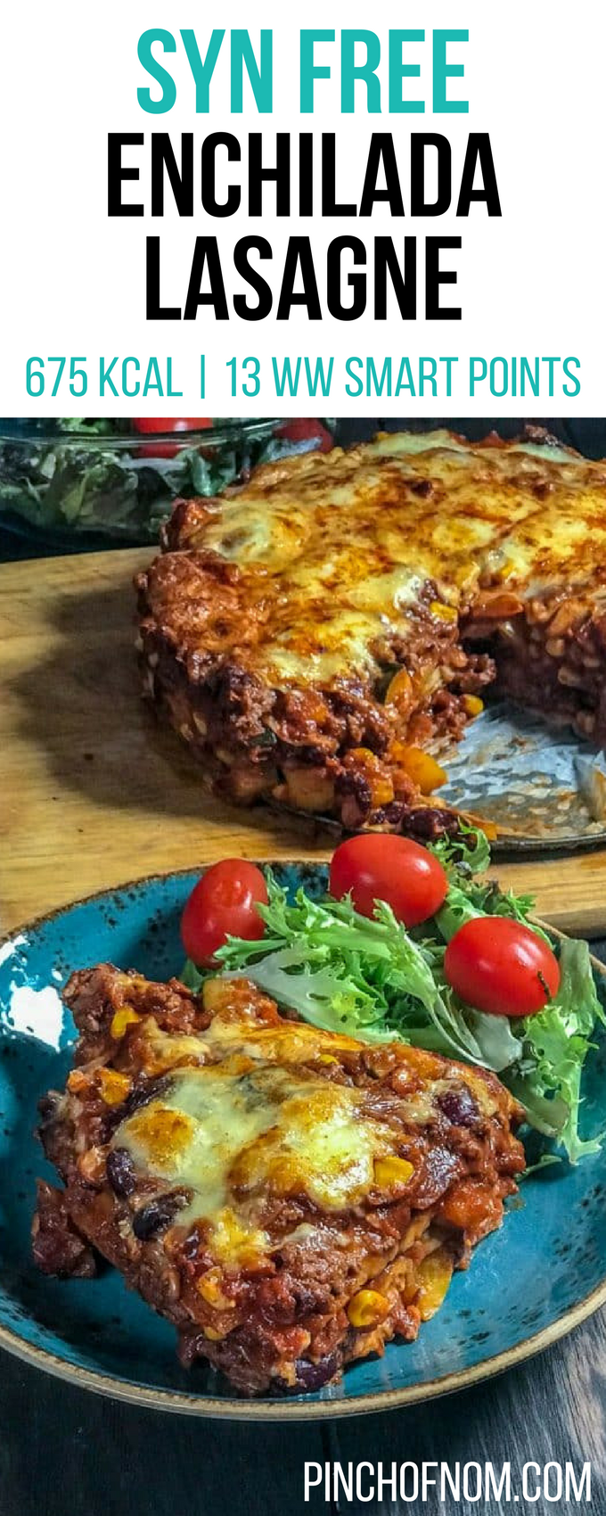 Enchilada Lasagne - Pinch Of Nom
