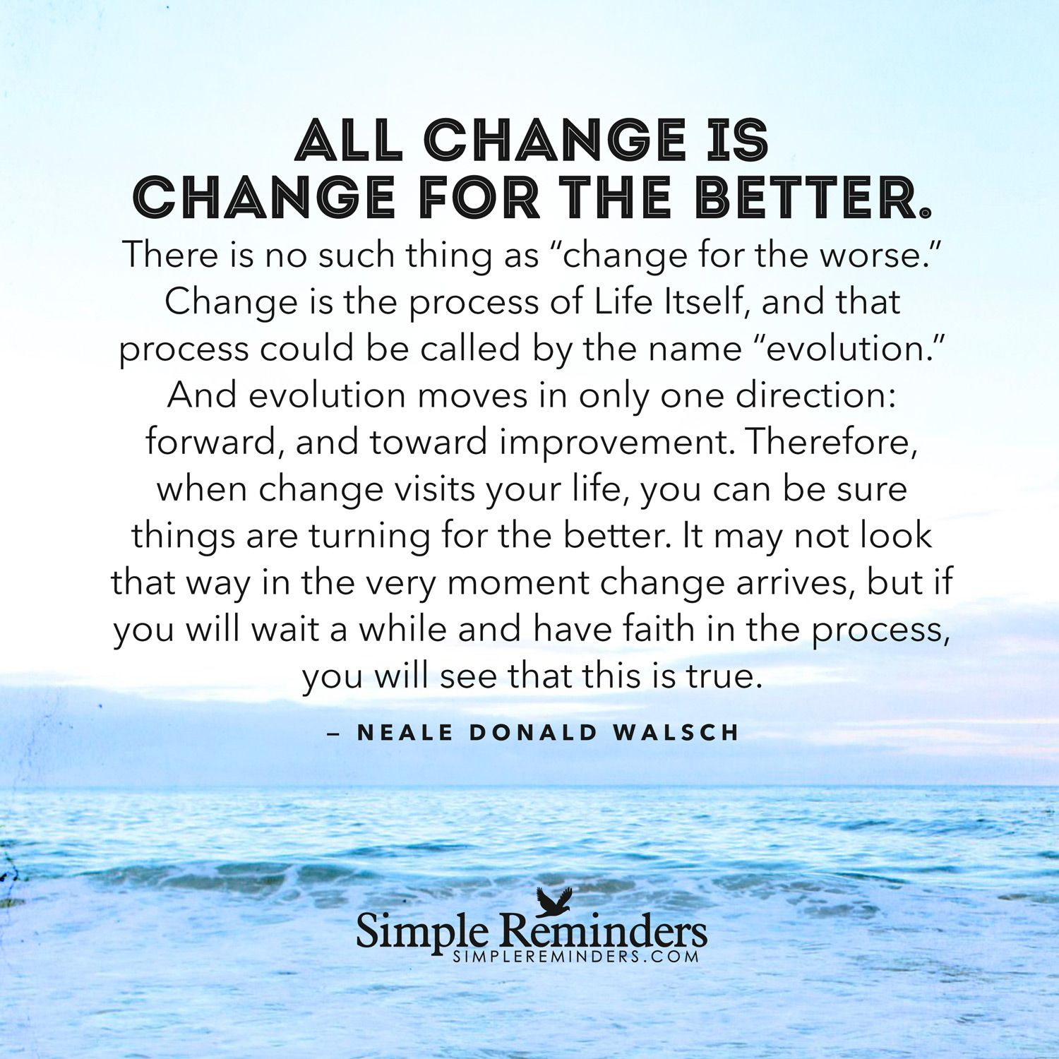 All Change Is Change For The Better There Is No Such Thing As Change For