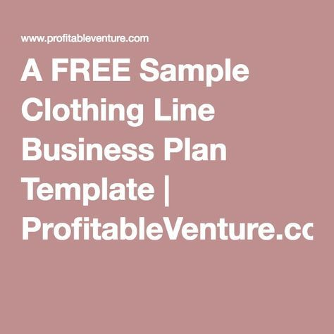 A FREE Sample Clothing Line Business Plan Template - Clothing line business plan template