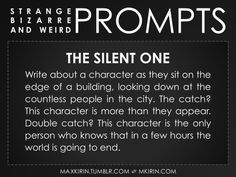 The Silent One ~ Writing Prompt